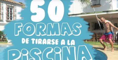 50 Formas De Tirarse A La Piscina