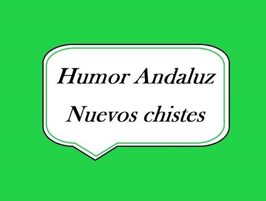 4 Chistes Cortos Andaluces