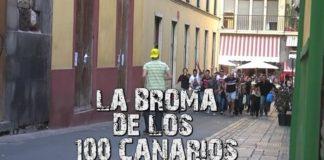 La Broma De Los 100 Canarios